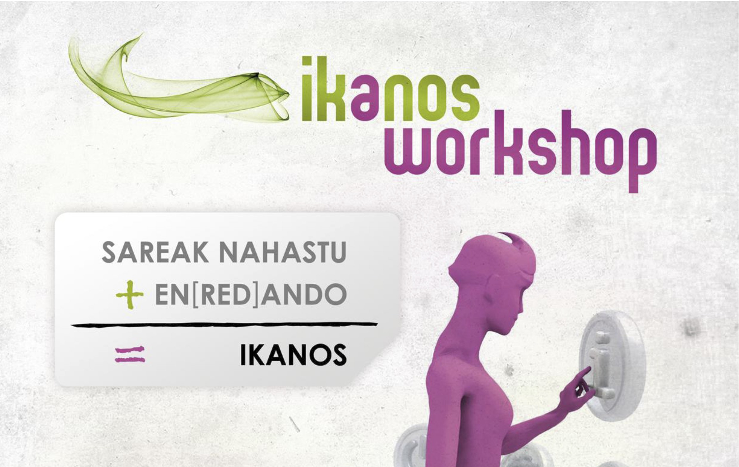 Workshop internacional Ikanos